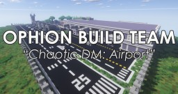 Chaotic DM: Airport Minecraft Project