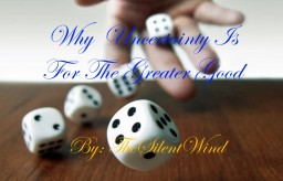 Why Uncertainty is for the Greater Good Minecraft Blog Post