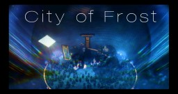 City of Frost Minecraft Map & Project