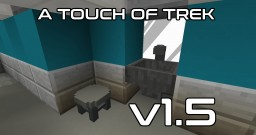 A Touch of Trek v1.5 (v1.6 Teaser!) Minecraft