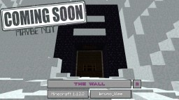 The Wall Minecraft Map & Project