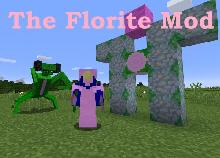 Popular Mod : Florite Mod
