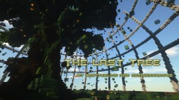 The Last Tree - PMC Contest Minecraft Map & Project