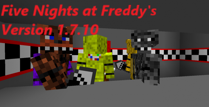 Popular Mod : Five Nights at Freddy's Mod for version 1.7.10