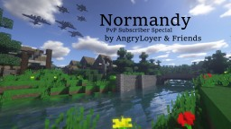 Normandy: PvP Map: Subscriber Special! Minecraft Map & Project