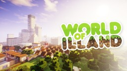 World of ILLAND. The first city Minecraft