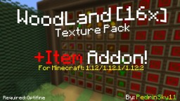 WoodLand [16x] +Items Addon Minecraft Texture Pack