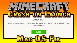 Minecraft Crash on Launch Mac OS Fix Minecraft Blog Post