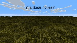 The Huge Forest Minecraft Map & Project