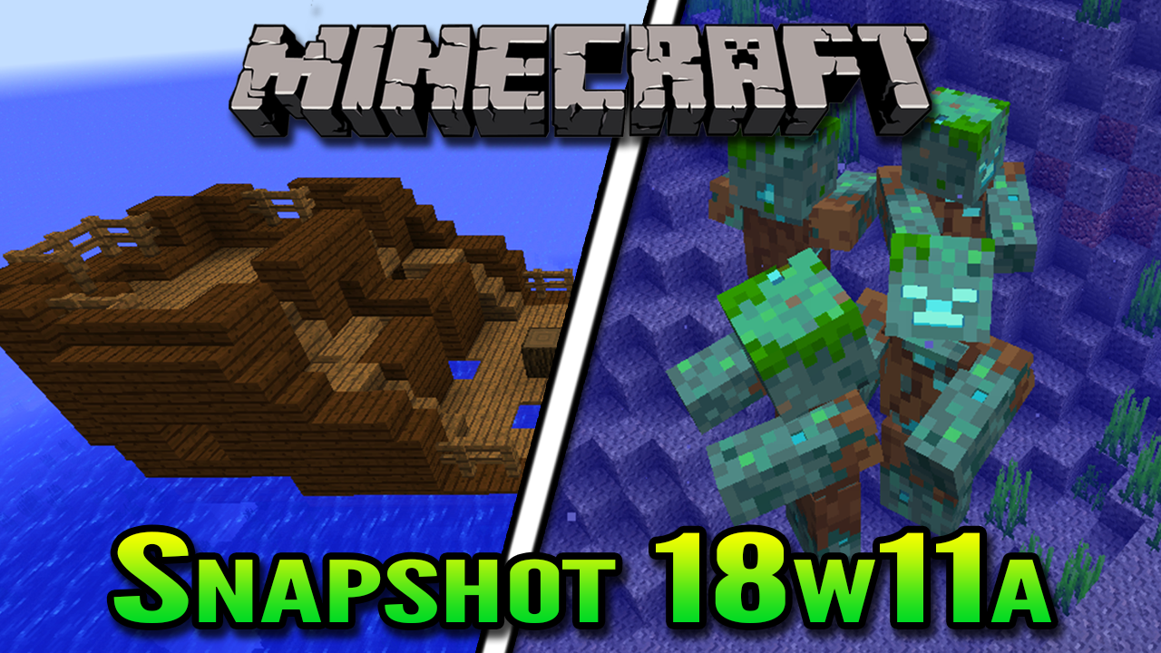 Minecraft Snapshot 18w11a | Shipwrecks and Drowned Mobs