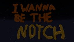I wanna be the NOTCH demo Minecraft Map & Project