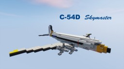 C-54D Skymaster USAF 1,5:1 Minecraft Map & Project