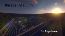 Baseball Stadium (W.I.P) Minecraft