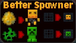 Better Spawners Minecraft