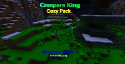 Creepers King Cozy Pack Minecraft Texture Pack