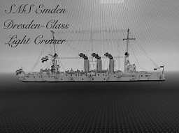 Dresden Class Protected Cruiser 1:1 scale Minecraft Map & Project