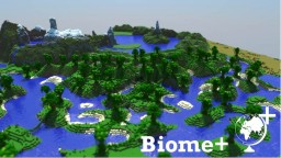 Biome + Minecraft Map & Project
