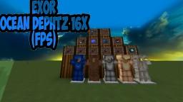 Exor Ocean Dephtz (16x FPS) Minecraft Texture Pack