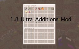 SoniLax's 1.8 Ultra Additions Mod Minecraft Map & Project