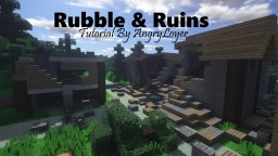 Wreckage Tutorial by AngryLoyer (Popreel a few years ago) Minecraft
