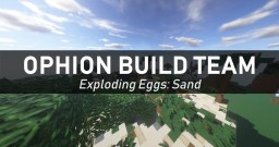 Exploding Eggs: Sand Minecraft Map & Project