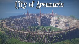 City of Arcanaris Minecraft Map & Project
