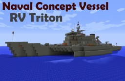 "Naval Concept Vessel ""RV TRITON"" 1:1 Scale. Minecraft Map & Project"
