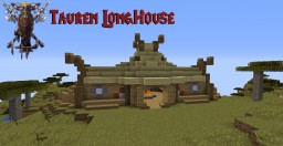 Tauren Longhouse Minecraft Map & Project
