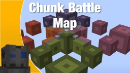 Chunk Battle Map [Download] Minecraft Map & Project