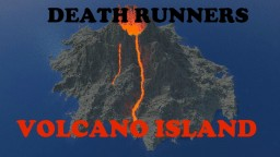 Death Runners: Volcano Island Minecraft Map & Project