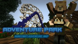 ADVENTURE PARK (Minecraft Adventure Map) Minecraft Map & Project