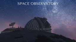SPACE OBSERVATORY Minecraft Map & Project