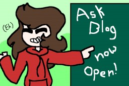 Ask Blog (Idk Im bored) Minecraft Blog Post