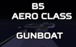 [B5] Aero class Gunboat Minecraft Map & Project