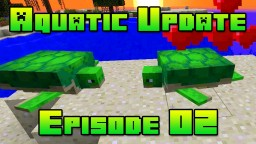 Minecraft 1.13 Aquatic Update Let's Play E01 | New Beginnings Minecraft Blog Post