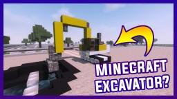 Minecraft New Excavator? + DOWNLOAD? Minecraft