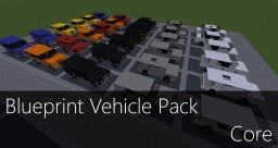 Blueprint Vehicle Pack - Core Minecraft Map & Project