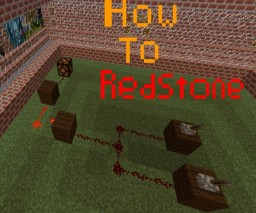 How to Redstone: A Interactive Tutorial Minecraft Map & Project