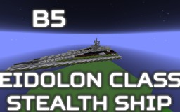 [B5] Eidolon class Stealthship Minecraft Map & Project