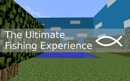 The Ultimate Fishing Experience Minecraft