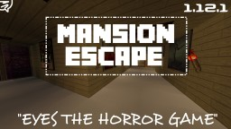 Mansion Escape (Eyes the horror game) Minecraft Map & Project