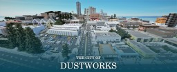 [24/7] The City Of Dustworks Server Minecraft