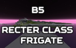 [B5] Recter class Frigate Minecraft Map & Project