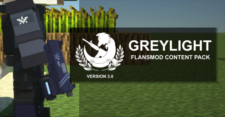 Popular Mod : [1.7.10] Greylight Flans Content Pack