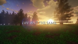 [1.11] [WIP] Life Isn't The Same [16x] Minecraft Texture Pack