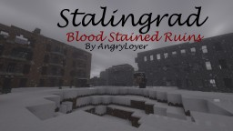 Stalingrad: Blood Stained Ruins: WW2 Challenge map Minecraft Map & Project