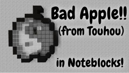 Bad Apple, transcribed by ear Minecraft Map & Project