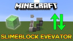 Slimeblock Elevator (UP & DOWN) Minecraft Map & Project
