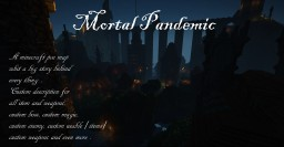 Mortal Pandemic Project Minecraft Map & Project