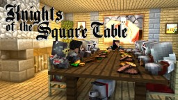 Knights of the Square Table Minecraft Blog Post